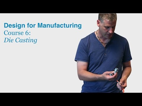 Design for Manufacturing Course 6: Die Casting - DragonInnovation.com
