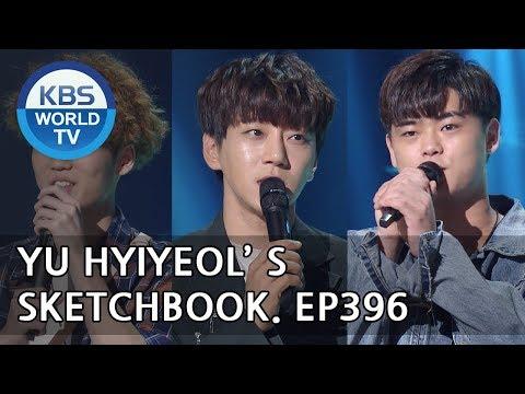 Yu Huiyeol's Sketchbook - Hwang Chiyeul, VINXEN, Kim Haon, etc [ENG/2018.05.12]