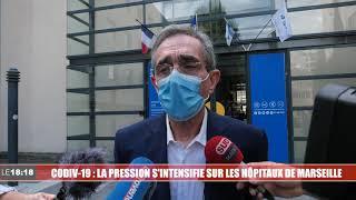 Coronavirus : quelle organisation pour les hôpitaux marseillais face au rebond de l'épidémie