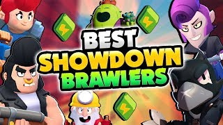 BEST u0026 WORST SHOWDOWN BRAWLERS IN BRAWL STARS! BEST TIPS u0026 STRATEGY