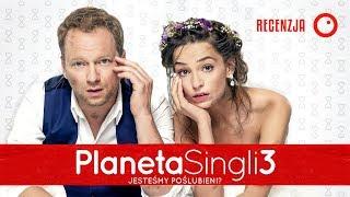 Planeta Singli 3 - Recenzja #456