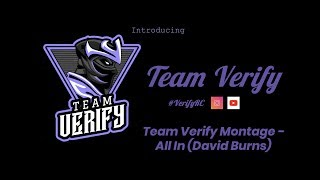 Team Verify | Fortnite Montage - All In (David Burns) | Use #VerifyRC To Get Noticed