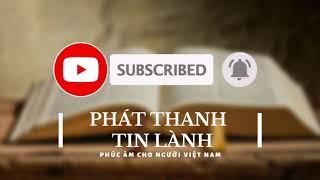 Đăng Ký Theo Dõi Kênh Phát Thanh Tin Lành