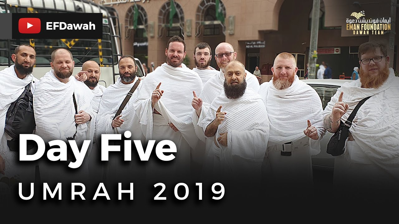 Umrah 2019 | Day Five