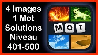 Repeat youtube video 4 Images 1 Mot - Niveau 401-500 [HD] (iphone, Android, iOS)