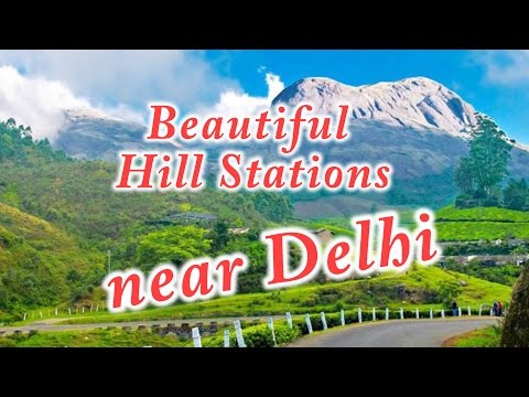 Top list: Best Travel destinations near Delhi