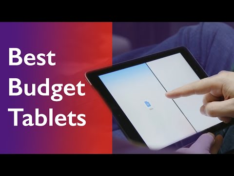 Best Budget Tablets 2020: Great Buys For Your Money