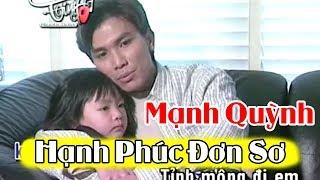 Mạnh Quỳnh 2018 | LK Hạnh Phúc Đơn Sơ | Nhạc Vàng Bolero Chọn Lọc Hay Nhất