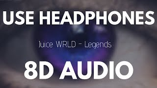 Juice Wrld - Legends (8D AUDIO)