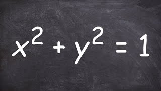 Algebra 1 - Determine whether an equation determines y as a functions of x, x + y = 9; x^2 + y^2 = 1