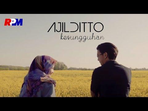 Ajil Ditto - Kesungguhan (Official Music Video)