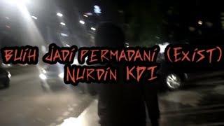 Download lagu Buih jadi permadani EXIST by Nurdin yaseng MP3