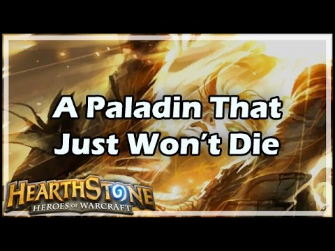 [Hearthstone] A Paladin That Just Won't Die