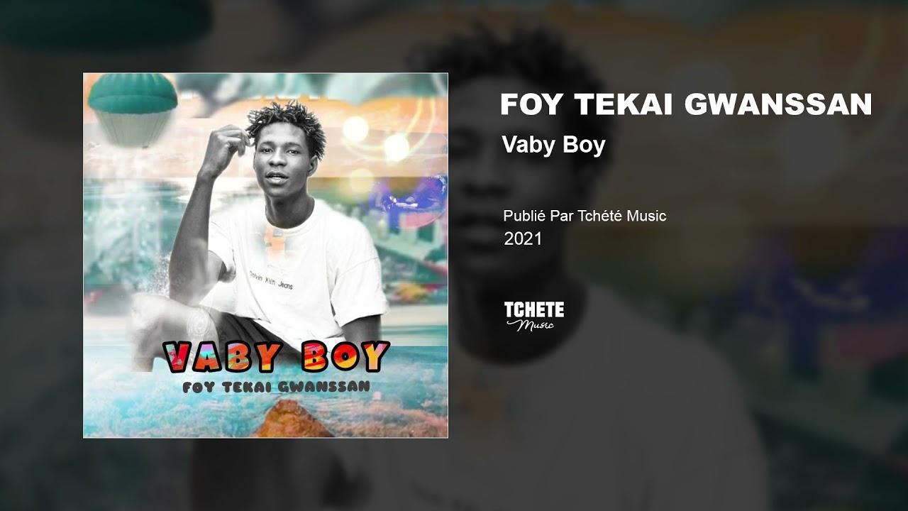 VABY BOY - FOY TEKAI GWANSSAN