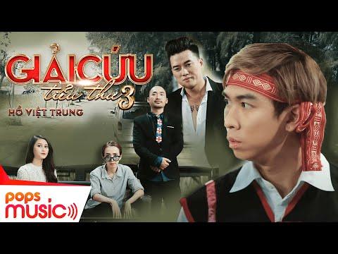 Phim Ca Nhạc Giải Cứu Tiểu Thư (Phần 3) - Hồ Việt Trung, Thu Trang-Tiến Luật, FapTV