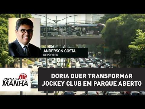 Doria quer transformar Jockey Club em parque aberto | Jornal da Manhã