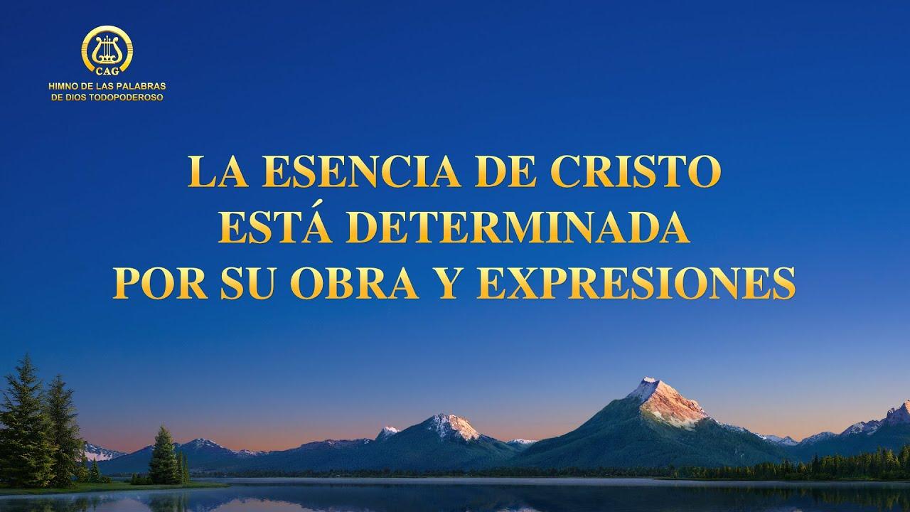 Canción cristiana   La esencia de Cristo está determinada por Su obra y expresiones