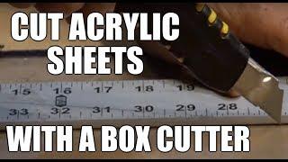 Acrylic cutting DIY $1 cutter Cut acrylic sheet with box cutter Greenpowerscience
