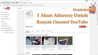 1 akun google adsense untuk banyak channel youtube - Cara Mengaitkan YouTube ke Google Adsense