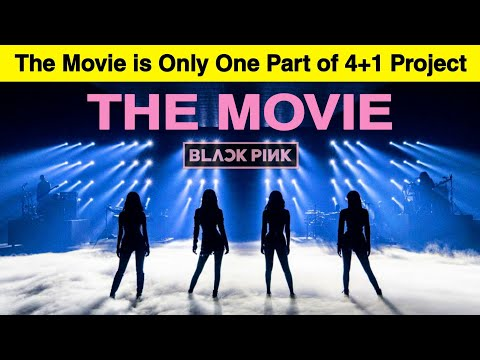 'BLACKPINK THE MOVIE' Released Worldwide in Theaters As a part of the 4+1 Anniversary Project