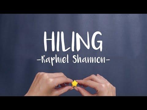 Raphiel Shannon - Hiling (Official Lyric Video)