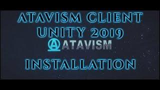 Atavism Online - Atavism Client 2019.1.0 Installation (Unity 2019.1)