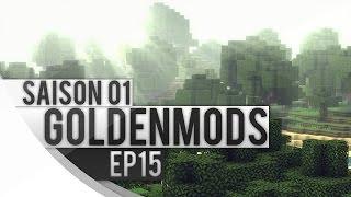 GoldenMods S01EP15 - MINECRAFT w/Mods
