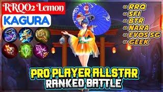 Pro Player AllStar Ranked Battle [ RRQO2 Lemon Kagura ] Mobile Legends