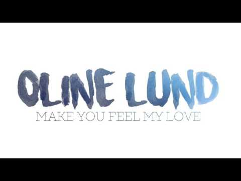Make You Feel My Love - Oline Lund (Bob Dylan/Adele Cover)