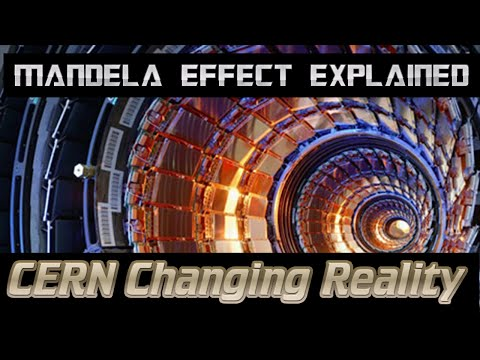 Mandela Effect Explained? CERN Changing Reality - PROOF that it IS POSSIBLE! Open Eyes Network News