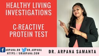 What Is CRP Or C-Reactive Protein Test : Healthy Living Investigations #45