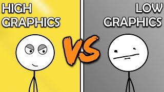 High Graphics Gamers Vs Low Graphics Gamers