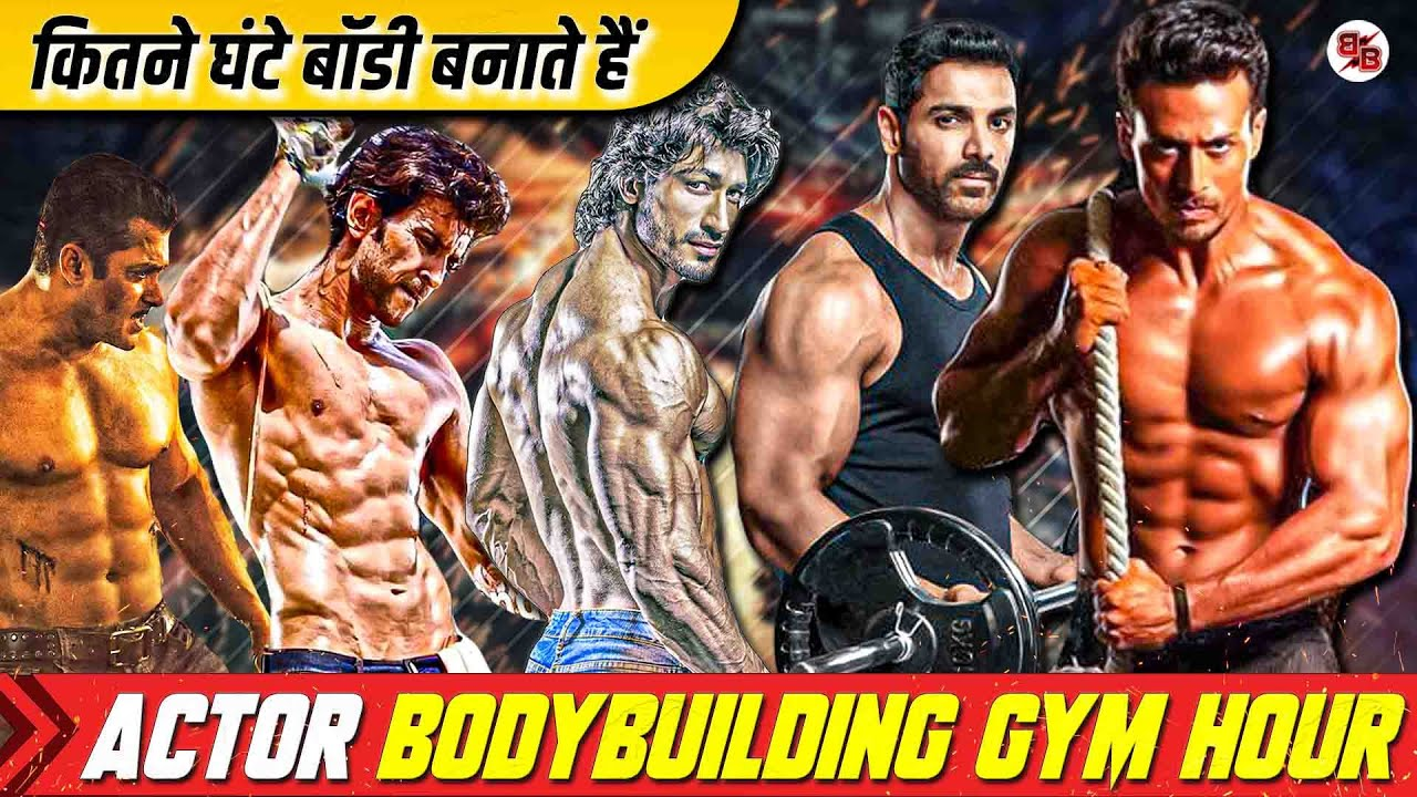 Bollywood Actors Bodybuilding Hours 2021  Bollywood Actors Workout Hours 2021   Blockbuster Battles