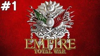 Empire: Total War - Osmanlı Uyanıyor - Bölüm 1