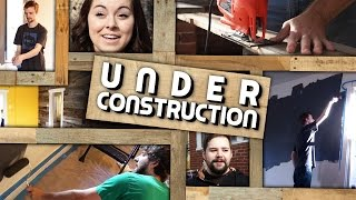 Under Construction | Creature Home Makeover