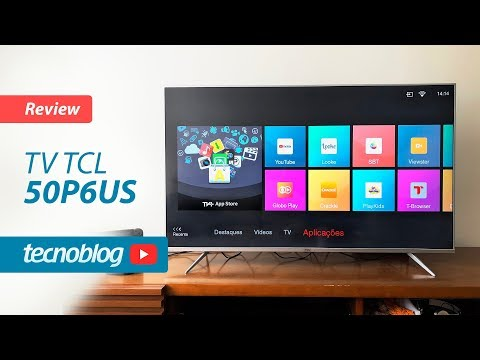 TV TCL P6US - Review Tecnoblog