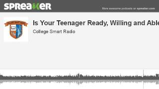 Is Your Teenager Ready, Willing and Able