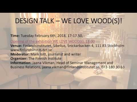 DESIGN TALK -  WE LOVE WOOD(S)!