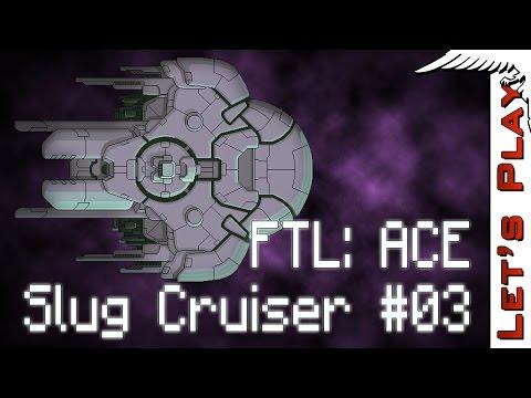 Slug Cruiser #03 - FTL Advanced Captain's Edition [Modded]
