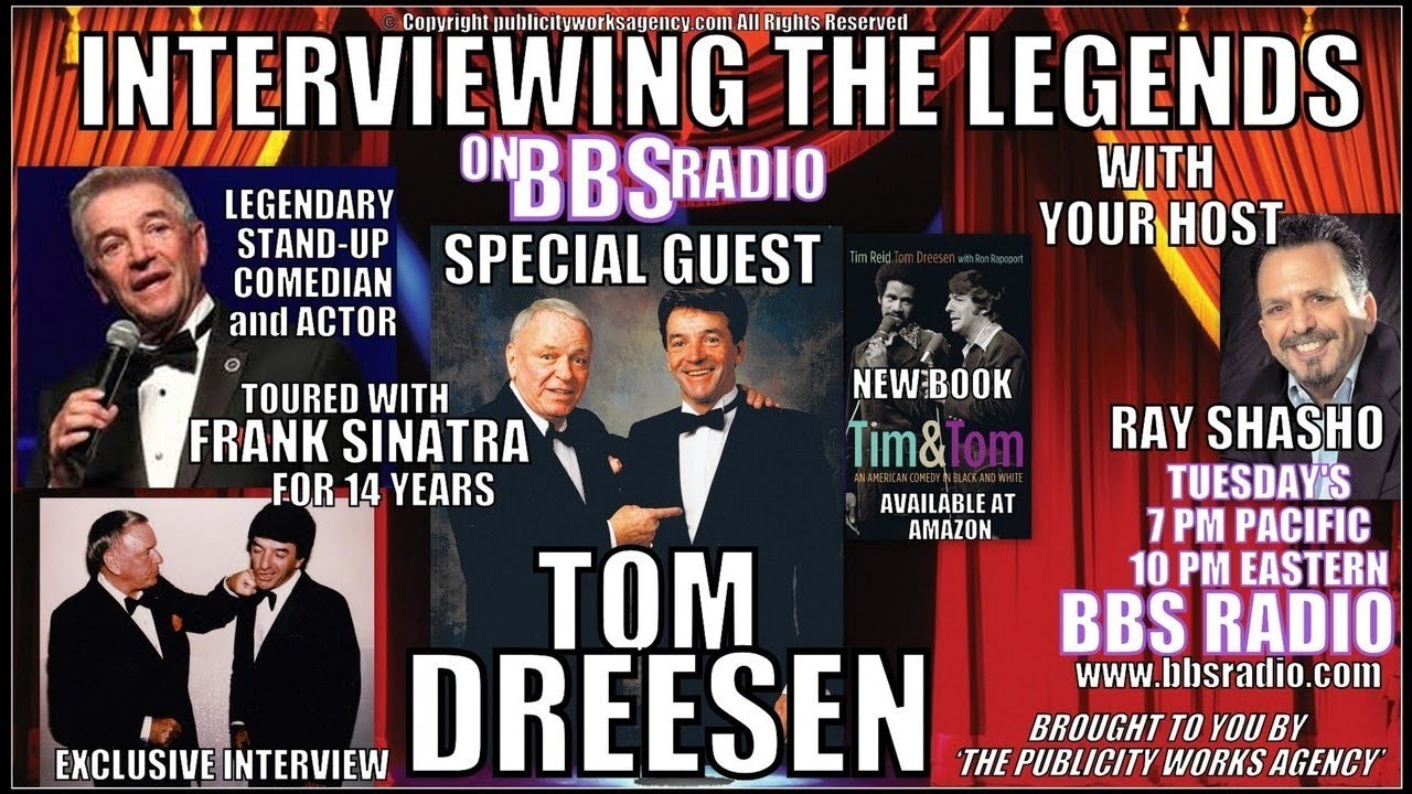 Tom Dreesen on Touring w/Frank Sinatra for 14 Years