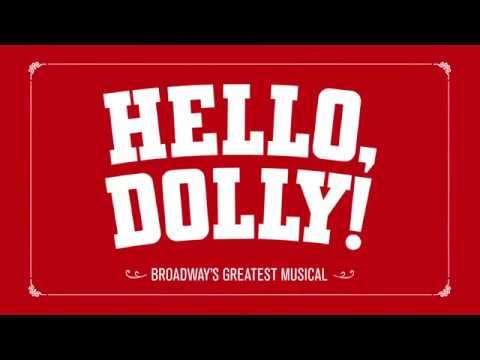Broadway In Boston: Hello, Dolly!