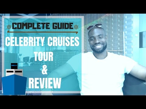 Celebrity Cruises | Ultimate Cruise Review & Tour