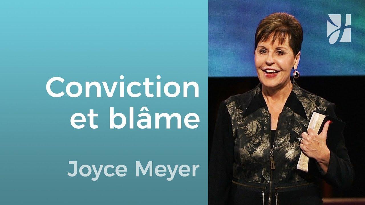 Quelle est la différence entre conviction et condamnation ? - Joyce Meyer - Grandir avec Dieu