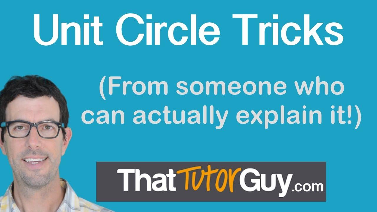 Tricks For Memorizing The Unit Circle Chart - YouTube