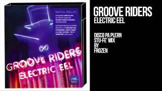 Groove Riders - Electric EEL