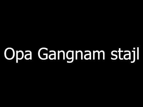 PSY - Gangnam Style Lyrics (tekst na srpskom)