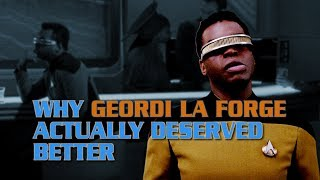 Why Geordi La Forge Actually Deserved Better