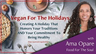 Vegan For The Holiday: How To Enjoy Your Holiday As A Vegan