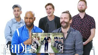 'Queer Eye' Cast Reviews the Internet's Biggest Wedding Videos | Brides