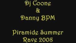 Dj Coone & Dany BPM @ Piramide Summer Rave 2008